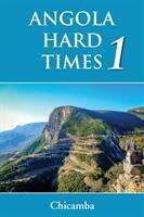 ANGOLA - Hard Times 1 (ISBN: 9781786232533)
