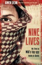 Nine Lives - Aimen Dean, Paul Cruickshank, Tim Lister (ISBN: 9781786073280)