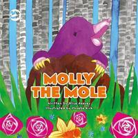 Molly the Mole - A Story to Help Children Build Self-Esteem (ISBN: 9781785924521)