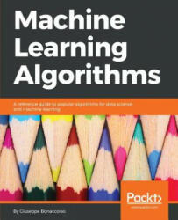 Machine Learning Algorithms (ISBN: 9781785889622)