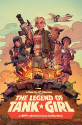 Legend of Tank Girl - Alan Martin (ISBN: 9781785864643)