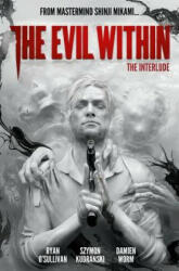 The Evil Within Volume 2: The Interlude (ISBN: 9781785863295)