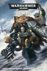Warhammer 40, 000: Deathwatch - Aaron Dembski-Bowden (ISBN: 9781785861635)