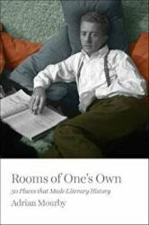 Rooms of One's Own - 50 Places That Made Literary History (ISBN: 9781785783388)