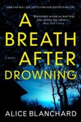 Breath After Drowning (ISBN: 9781785656408)