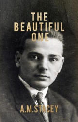Beautiful One - A. M. Stacey (ISBN: 9781785545443)