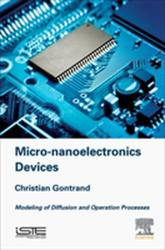 Micro-nanoelectronics Devices - Modeling of Diffusion and Operation Processes (ISBN: 9781785482823)