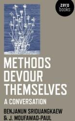Methods Devour Themselves - a conversation (ISBN: 9781785358265)
