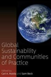 Global Sustainability and Communities of Practice (ISBN: 9781785338458)