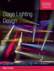 Stage Lighting Design - Neil Fraser (ISBN: 9781785003677)