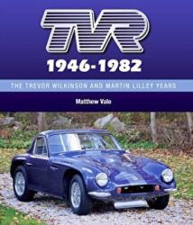 TVR 1946-1982 - The Trevor Wilkinson and Martin Lilley Years (ISBN: 9781785003516)