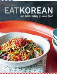 Eat Korean - Our home cooking and street food (ISBN: 9781784724795)