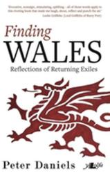 Finding Wales - Reflections of Returning Exiles (ISBN: 9781784614454)