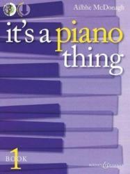 ITS A PIANO THING BOOK 1 - AILBHE MCDONAGH (ISBN: 9781784543112)