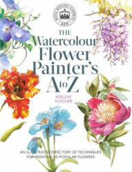 Kew: The Watercolour Flower Painter's A to Z - Adelene Fletcher (ISBN: 9781782216483)