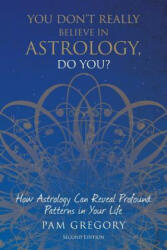 You Don't Really Believe in Astrology, Do You? (ISBN: 9781781327111)