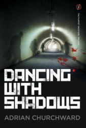 Dancing with Shadows (ISBN: 9781781324783)