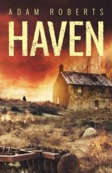 Adam Roberts - Haven - Adam Roberts (ISBN: 9781781085660)