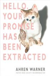 Hello. Your promise has been extracted - Ahren Warner (ISBN: 9781780373782)