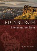 Edinburgh - Landscapes in Stone (ISBN: 9781780273716)