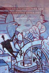 Children's Literature and Imaginative Geography (ISBN: 9781771123259)