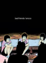 Bad Friends (ISBN: 9781770463295)