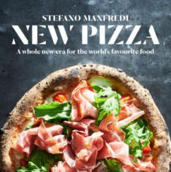 New Pizza - A Whole New Era for the World's Favourite Food (ISBN: 9781743368886)