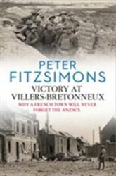 Victory at Villers-Bretonneux (ISBN: 9781742759524)