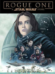 Star Wars: Rogue One Graphic Novel Adaptation (ISBN: 9781684052202)
