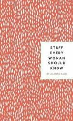 Stuff Every Woman Should Know (ISBN: 9781683690894)