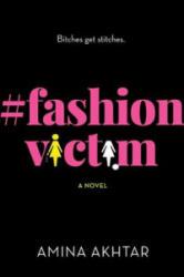 #fashionvictim - Amina Akhtar (ISBN: 9781683318347)