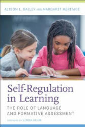Self-Regulation in Learning: The Role of Language and Formative Assessment (ISBN: 9781682531679)