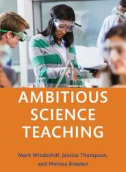 Ambitious Science Teaching (ISBN: 9781682531624)