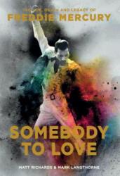 Somebody to Love - Matt Richards, Mark Langthorne (ISBN: 9781681884097)