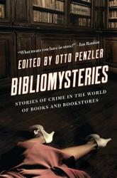 Bibliomysteries: Stories of Crime in the World of Books and Bookstores (ISBN: 9781681777832)