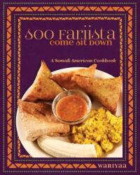 Soo Fariista / Come Sit Down: A Somali American Cookbook (ISBN: 9781681340852)