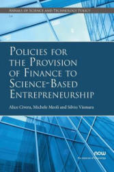Policies for the Provision of Finance to Science-Based Entrepreneurship (ISBN: 9781680833522)