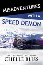 Misadventures with a Speed Demon (ISBN: 9781642630022)