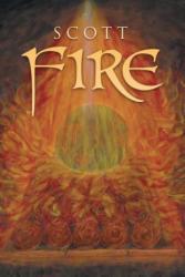 Scott - Fire - Scott (ISBN: 9781641401616)