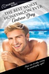 Best Worst Honeymoon Ever (ISBN: 9781641080057)