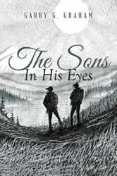 The Sons in His Eyes (ISBN: 9781640823211)