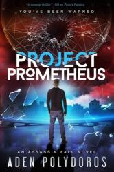 Project Prometheus - Aden Polydoros (ISBN: 9781640631892)