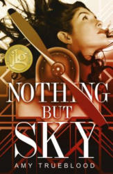 Nothing But Sky (ISBN: 9781635830163)
