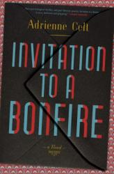 Invitation to a Bonfire (ISBN: 9781635571523)