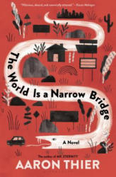 The World Is a Narrow Bridge (ISBN: 9781635571417)