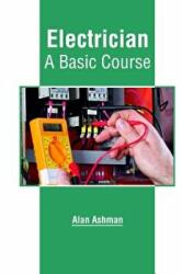 Electrician: A Basic Course (ISBN: 9781635497434)
