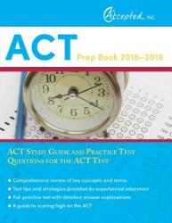 ACT Prep Book 2018-2019: ACT Study Guide and Practice Test Questions for the ACT Test (ISBN: 9781635302325)