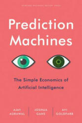 Prediction Machines - Ajay Agrawal (ISBN: 9781633695672)