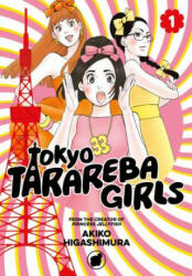 Tokyo Tarareba Girls 1 - Akiko Higashimura (ISBN: 9781632366856)