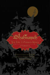 Shahnameh - The Epic of the Persian Kings (ISBN: 9781631494468)